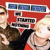 The Ting Tings『We Started Nothing』