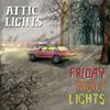 ATTIC LIGHTS 『FRIDAY NIGHT LIGHTS』
