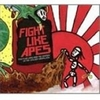 FIGHT LIKE APES 『FIGHT LIKE APES AND THE MYSTERY OF GOLDEN MEDALLION』