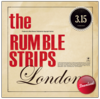 "The Rumble Strips ""London"""