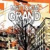 MATT & KIM 『GRAND』