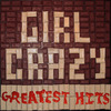 "Greatest HIts ""Girl Crazy"" text by iwaholi"